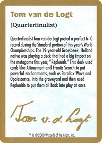 2000 Tom van de Logt Biography Card - World Championship Decks